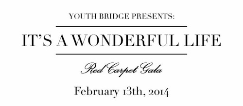 Youth Bridge to Celebrate 50 Years with It's A Wonderful Life Gala