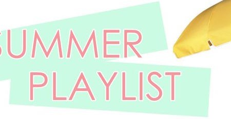 Our Summer Playlist