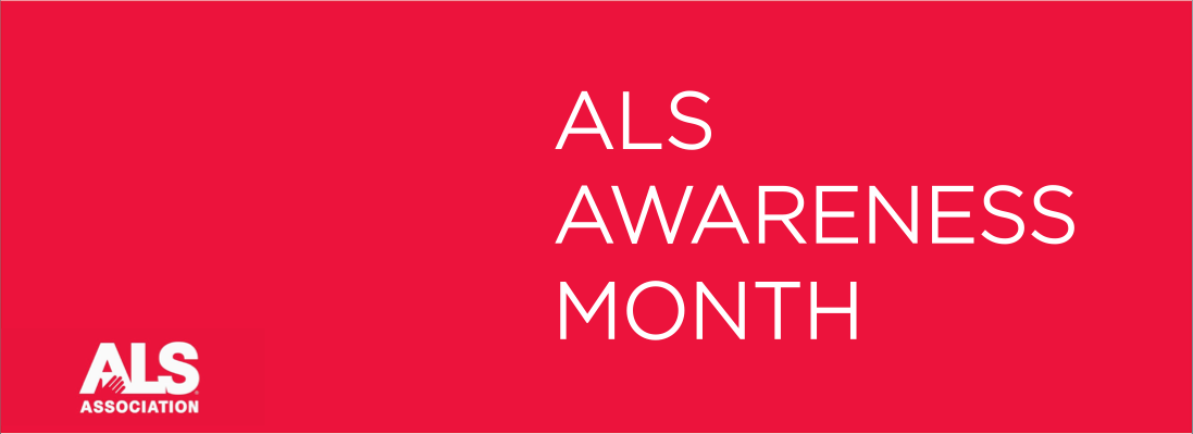 August is ALS Awareness Month