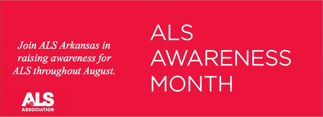 ALS Association of Arkansas Raises Awareness Throughout August